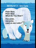 Polar Bear, Polar Bear, What Do You Hear?/Oso Polar, Oso Polar, ¿qué Es Ese Ruido?