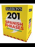 201 Spanish Phrases You Need to Know Flashcards