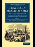 Travels in Mesopotamia - Volume 1