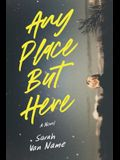 Any Place But Here