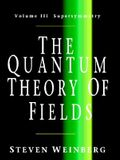 The Quantum Theory of Fields v3