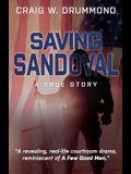 Saving Sandoval: A True Story