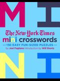 The New York Times Mini Crosswords, Volume 3: 150 Easy Fun-Sized Puzzles