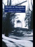 Murder at Montpelier: Igbo Africans in Virginia