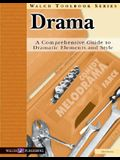 A Guide To Dramatic Elements And Style: Drama:grades 7-9 (Walch Toolbook)