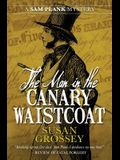 The Man in the Canary Waistcoat