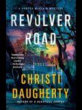 Revolver Road: A Harper McClain Mystery