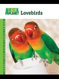 Lovebirds (Animal Planet® Pet Care Library)