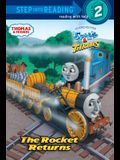 The Rocket Returns (Thomas & Friends) (Step into Reading)