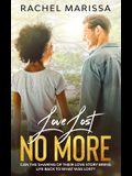 Love Lost No More