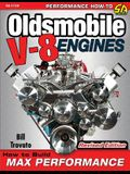 Oldsmobile V-8 Engines - Revised Edition: How to Build Max Performance