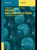 Image Reconstruction: Applications in Medical Sciences