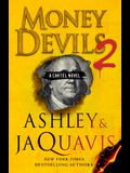 Money Devils 2: A Cartel Novel