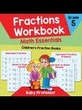 Fractions Workbook Grade 5 Math Essentials: Children's Fraction Books