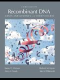 Recombinant Dna: Genes and Genomes: A Short Course