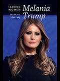 Melania Trump: Model and First Lady