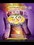 Mission Atomic (the 39 Clues: Doublecross, Book 4), 4