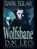 Dark Solar - Wolfsbane: A Science Fiction Romance Fairy Tale