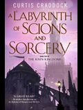 A Labyrinth of Scions and Sorcery: Book Two in the Risen Kingdoms
