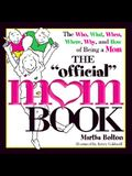 The Official Mom Book (Official Book)