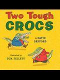 Two Tough Crocs