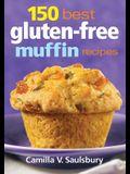 150 Best Gluten-Free Muffin Recipes