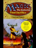 Final Sacrifice (Magic: The Gathering #4)  (No 4)