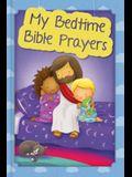 My Bedtime Bible Prayers