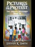 Pictures at the Protest: The Virginia Mysteries Book 9