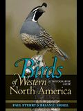 Birds of Western North America: A Photographic Guide a Photographic Guide