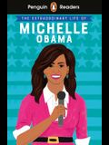 Penguin Reader Level 3: The Extraordinary Life of Michelle Obama