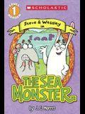 The Sea Monster (Turtleback School & Library Binding Edition) (Scholastic Reader: Level 1)