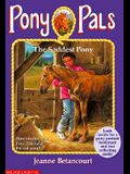 The Saddest Pony (Pony Pals, No. 18)