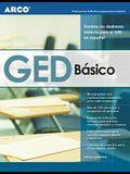 GED Basico: Domine las destrezas basicas para el GED en espanol (Spanish Edition)