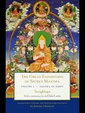 The Great Exposition of Secret Mantra, Volume One: Tantra in Tibet (Revised Edition)