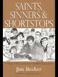 Saints, Sinners and Shortstops