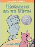 ¡Estamos En Un Libro! (an Elephant and Piggie Book, Spanish Edition)