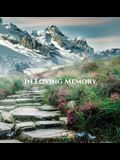 Funeral Guest Book In Loving Memory Memorial Service Guest Book, Condolence Book, Remembrance Book for Funerals or Wake: HARDCOVER. A lasting keepsake