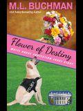 Flower of Destiny: a Secret Service dog handler romance story