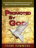 Promoted by God: Frank Hammond's Testimony of How the Baptism in the Holy Spirit Ignited His Ministry