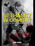 Lethality in Combat: A Study of the True Nature of Battle