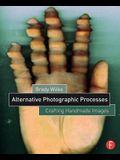 Alternative Photographic Processes: Crafting Handmade Images