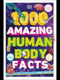 1,000 Amazing Human Body Facts