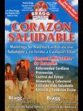 Corazon Saludable: Mantenga Su Sistema Cardiovascular Saludable y En Forma a Cualquier Edad