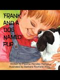 Frank and a Dog Named Pup