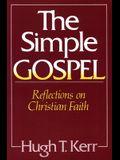 The Simple Gospel: Reflections on Christian Faith
