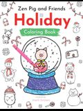 Zen Pig and Friends: Holiday Coloring and Activity Book
