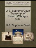 U.S. Supreme Court Transcript of Record Wiborg V. U.S.