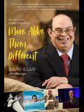 More Alike Than Different: My Life with Down Syndrome