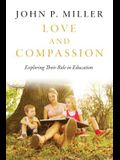 Love and Compassion: Exploring Their Role in Education